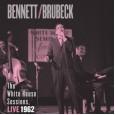 Bennett/Brubeck The White House Sessions, 1962