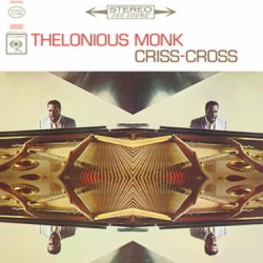 Thelonious Monk: Criss-Cross