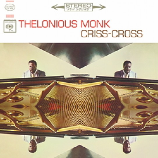 Thelonious Monk: Criss-Cross