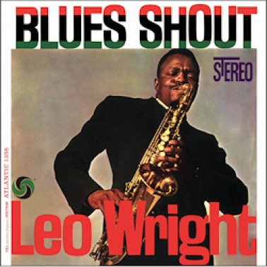 Leo Wright: Blues Shout