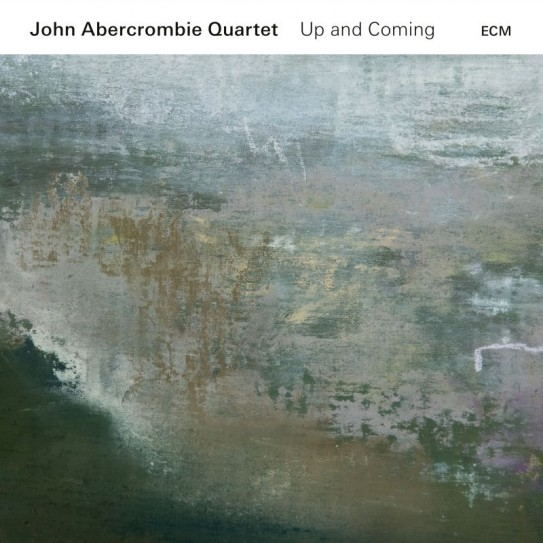 UP AND COMING JOHN ABERCROMBIE QUARTET
